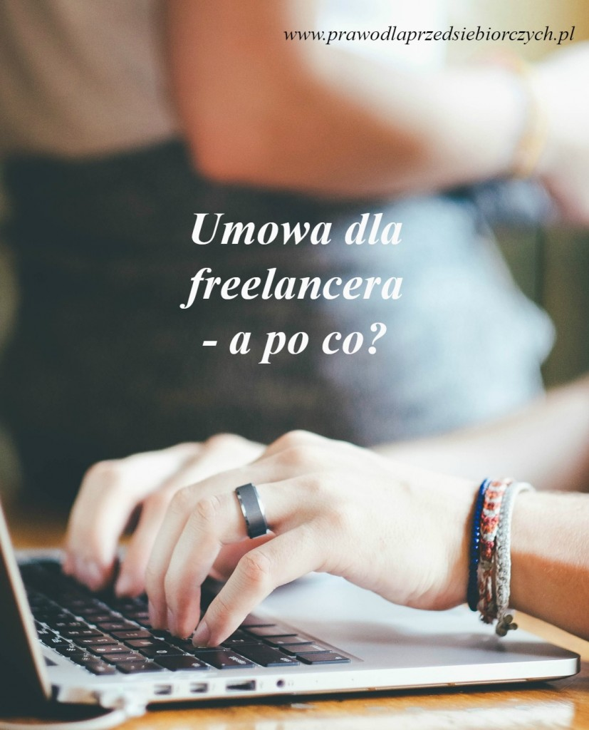 Po co freelancerowi umowa?